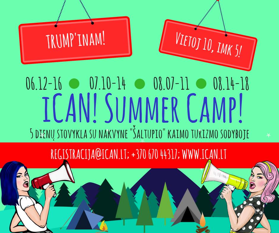 """""""iCAN! Summer Camp"""": DAUGIAU NEI STOVYKLA! DAUGIAU NEI NUOTYKIS!"""